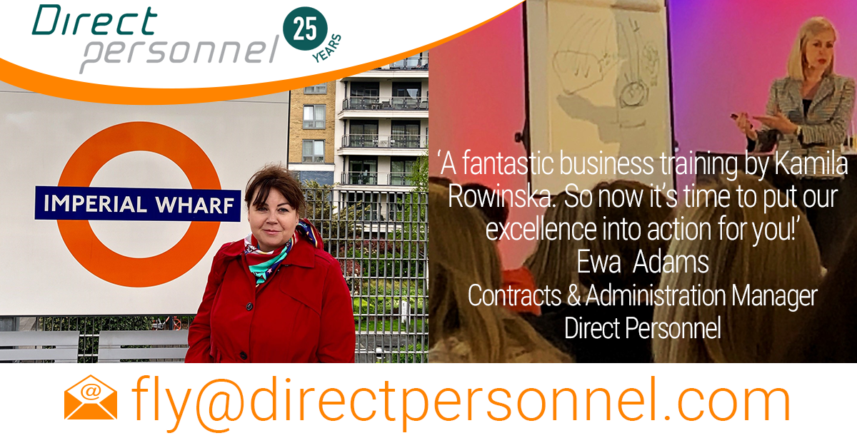 Direct Personnel invests in their people. Ewa Adams, Contracts and Administration Manager recently attended the business training in London conducted by Kamila Rowinska, leading business coach from Poland.