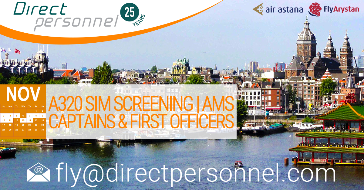 A320 | Captains and First Officers Sim Screening, Amsterdam, A320 Captains, A320 First Officers SIM Screening the Air Astana Group - Direct Personnel