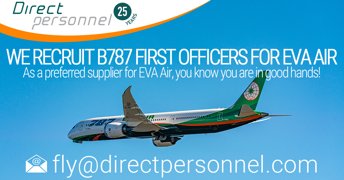 B787 Pilot Jobs, B787 First Officer vacancies, EVA Air Recruitment, Direct Personnel Pilot Jobs, EVA Air preferred suppliers - Direct Personnel