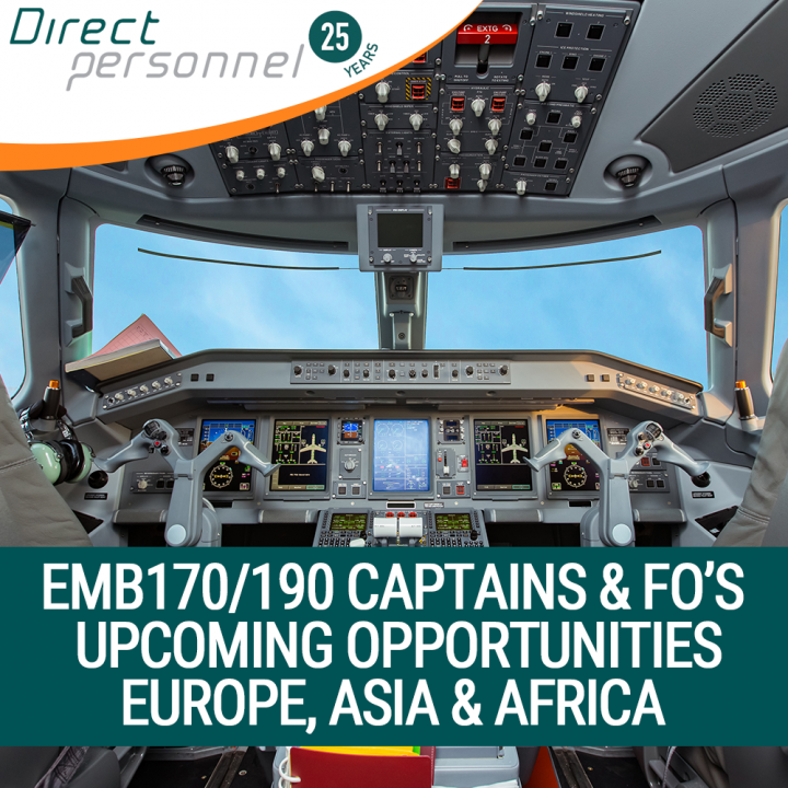 EMB170/190 Captains & First Officers - Upcoming opportunities in Europe, Africa & Asia - Direct Personnel