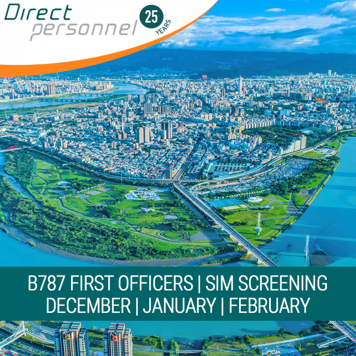 B787 Type Rated & Non Type Rated First Officers - Sign up! EVA Air SIM screening. Location: Taipei, Taiwan Dates: DEC 2019 - FEB 2020 - Direct Personnel