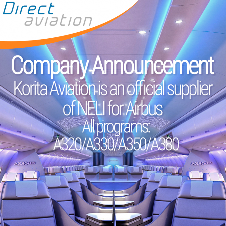 Direct Aviation Group Company Announcement - Korita Aviation is an official supplier of NELI for Airbus Aircraft - Contact Korita Aviation for BFE -Direct Aviation