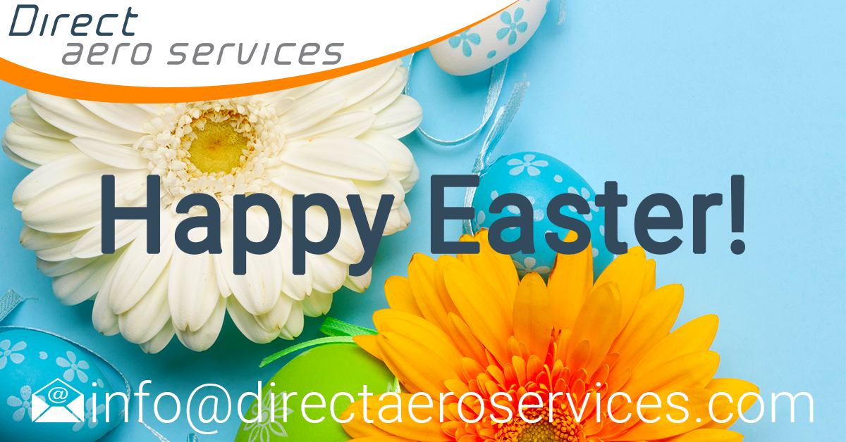Happy Easter, Easter weekend 2021, aircraft leasing, lessors, air finance, aviation leasing, technical support, aircraft parking - Direct Aero Services