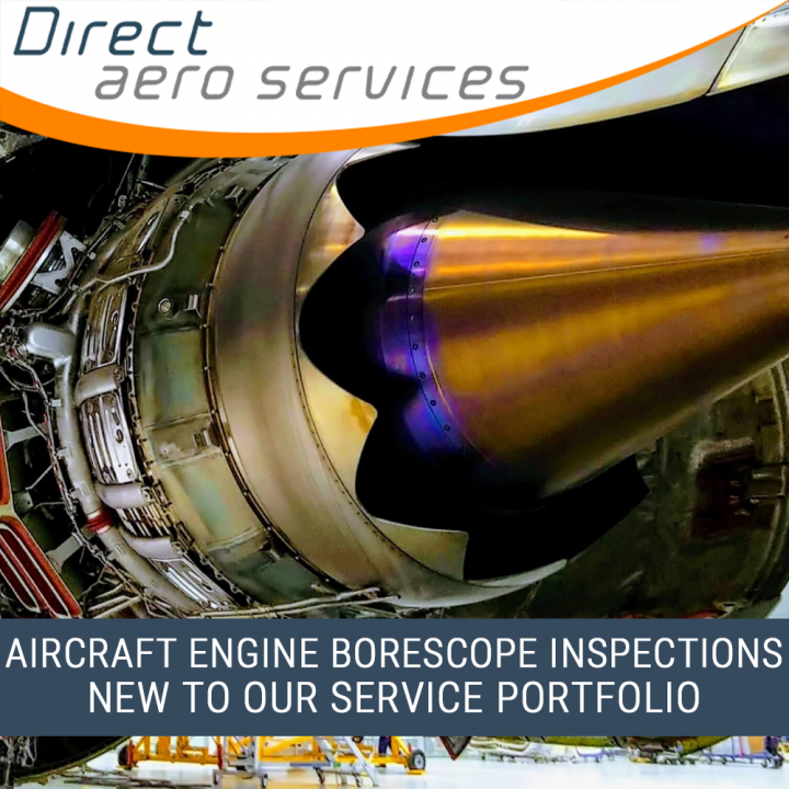 Borescope inspections, aircraft engine borescope inspections, EASA Part-145, FAA approval, Direct Aero Services, off-wing inspections, on-wing inspections - Direct Aero Services