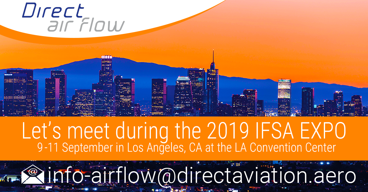 Direct Air Flow is looking forward to meeting with our aviation business partners during the 2019 IFSA EXPO