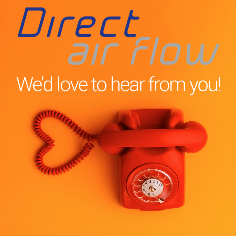 We'd love to hear from you, Contact Direct Air Flow, Direct air Flow welcomes customer contact, Call Direct Air Flow, Direct Air Flow wants to hear from airlines, Direct Air Flow wants to hear from catering companies, Direct Air Flow for galley inserts -