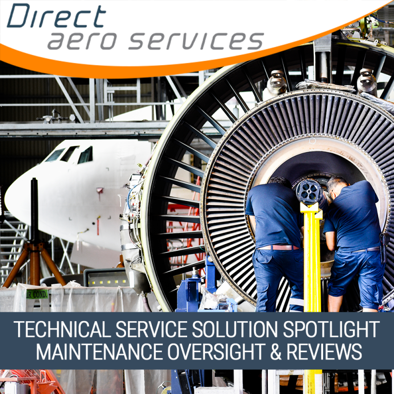 aviation industry technical solutions, aircraft leasing industry services, aviation industry services in the spotlight, aircraft maintenance support, aircraft maintenance reviews - Direct Aero Services