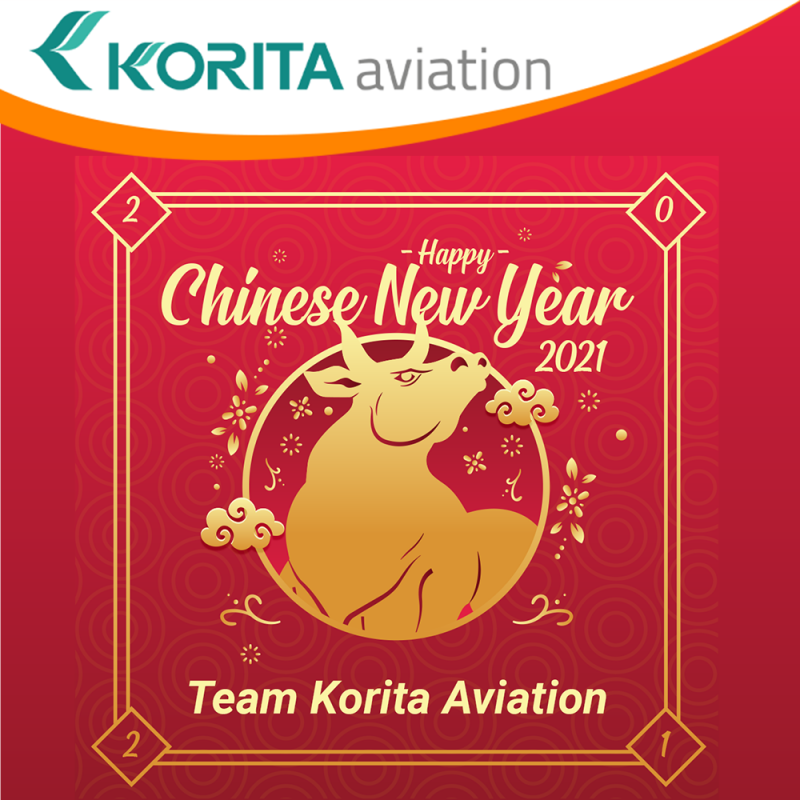 华瑞腾祝您2021新春佳节健康繁荣, Happy Chinese New Year, Lunar New Year celebrations, galley insert equipment, prosperity for Korita Aviation customers - Korita Aviation